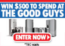 Win $500 to spend at The Good Guys