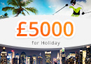 Win £5000 towards a Dream Holiday