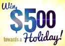 Win $500 cash towards a holiday