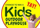 Win an Outdoor Kids playhouse