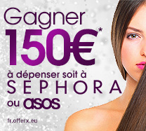 Gagnez 150 € à dépenser dans Sephora ou ASOS