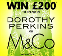 Win £200 to spend in Dorothy Perkins or M&Co