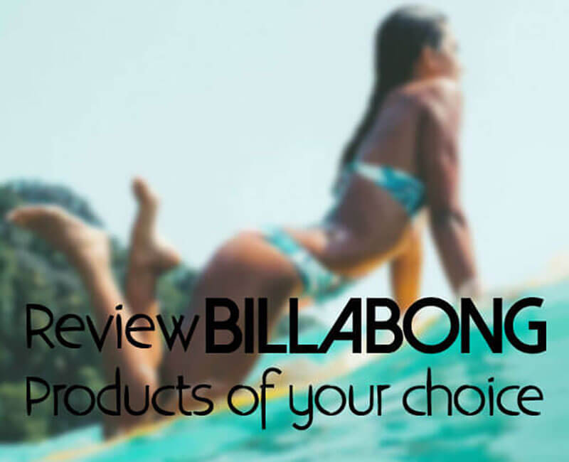 Review Billabong products