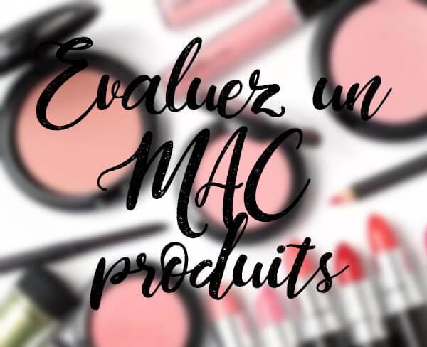 Evaluez un lot de maquillage MAC